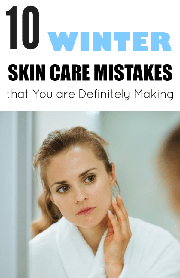 Winter skin care mistakes you want to avoid this season for healthy, glowing skin! These are the best skin care products and ideas to save your dry skin!