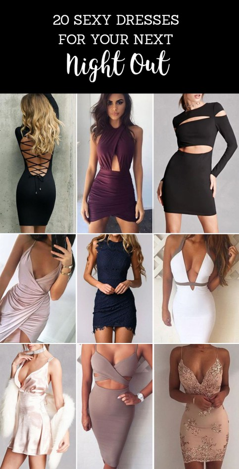 Here are some sexy dresses you need for your next night out!