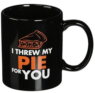 I threw my pie for you coffee mugs are perfect Orange is the New Black gifts!