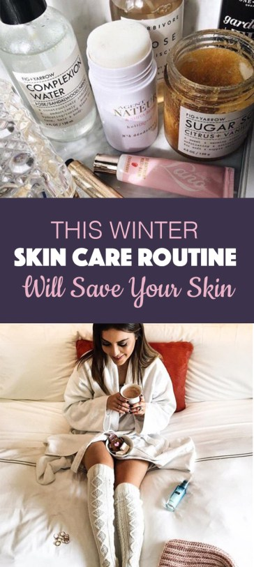 A winter skin care routine like this will literally save your skin!
