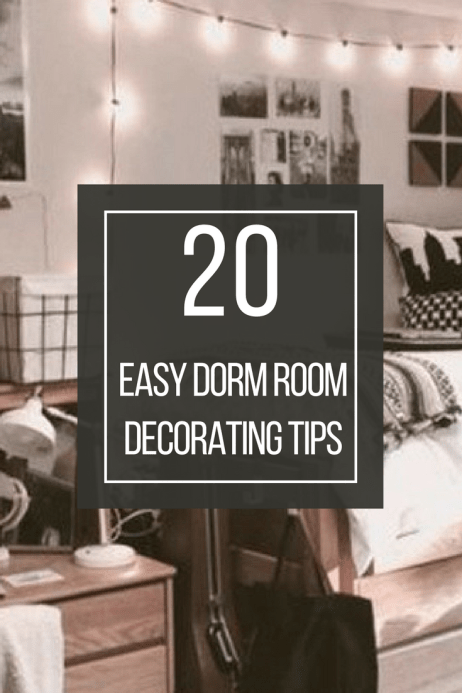 20 easy dorm room decorating tips