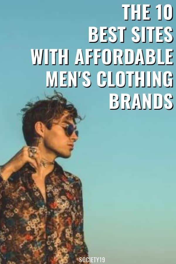 8e3df40819b The 10 Best Sites With Affordable Men s Clothing Brands - Society19