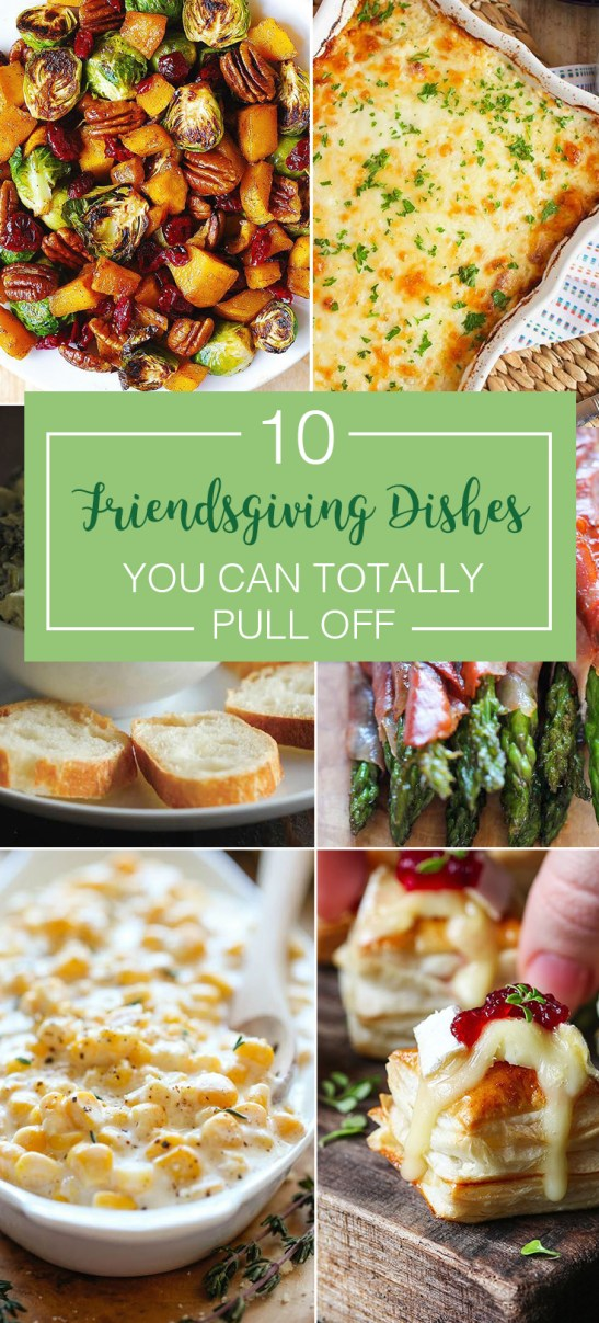These friends-giving recipes will for sure get you some compliments!