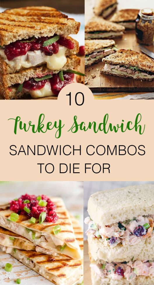 Are you a fan of turkey? These are the 10 best turkey sandwich combinations to die for!
