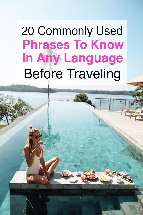 20 Commonly Used Phrases To Know In Any Language Before Travelling