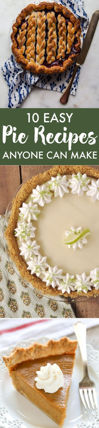 These easy pie recipes can be made by ANYONE! Not to mention, they're delicious!