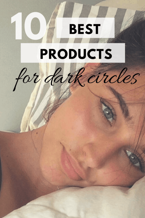 10 products that actually help eliminate dark under eye circles