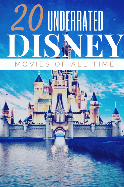 The 20 Most Underrated Disney Movies of All Time