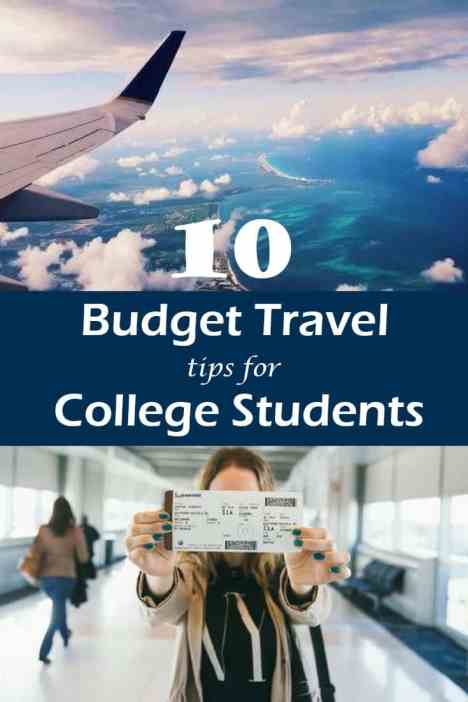 10 Budget Travel Tips For Broke College Students