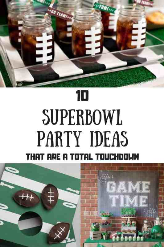 10 Super Bowl Party Ideas That Are A Total Touchdown