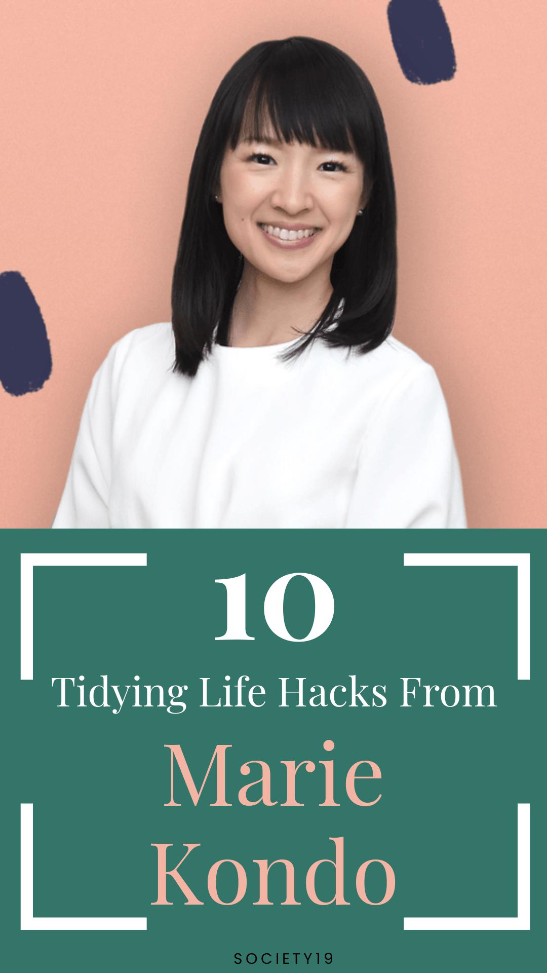 10 Tidying Life Hacks From Marie Kondo