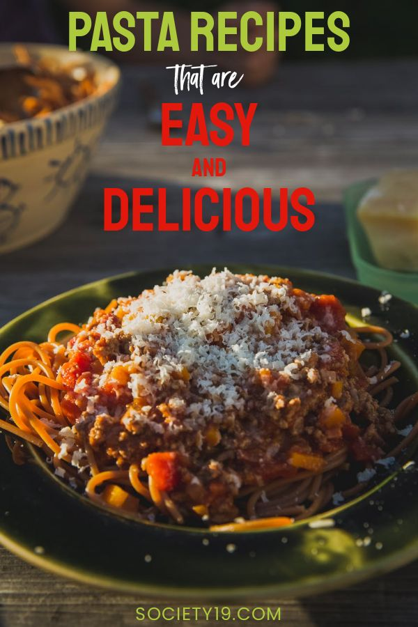 Pasta Recipes That Are Easy And Delicious