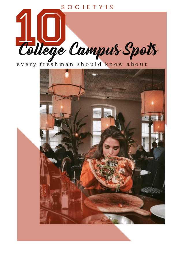 10 College Campus Spots Every Freshman Should Know About
