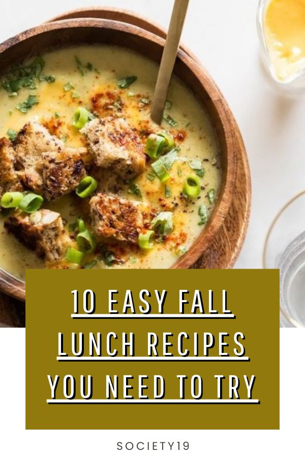 Easy Fall Lunch Recipes, 10 Easy Fall Lunch Recipes You Need To Try