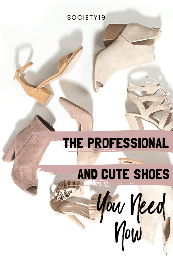 The Professional And Cute Shoes You Need Now