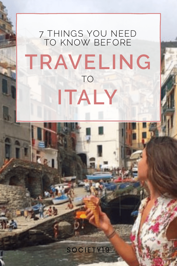 7 Things You Need To Know Before Traveling To Italy
