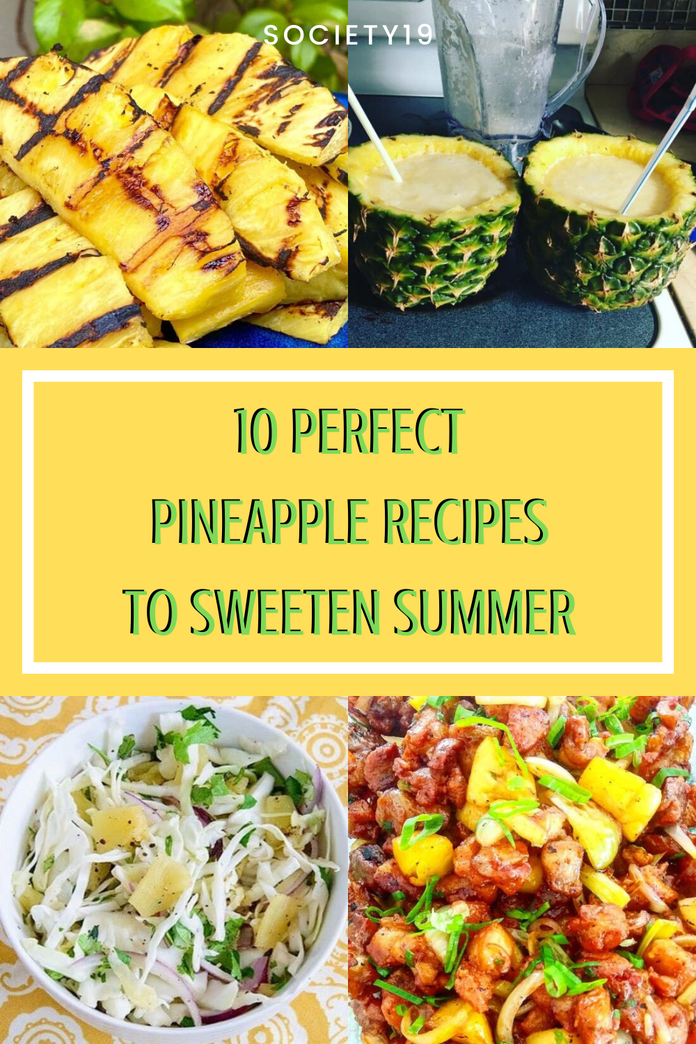 10 Perfect Pineapple Recipes To Sweeten Summer