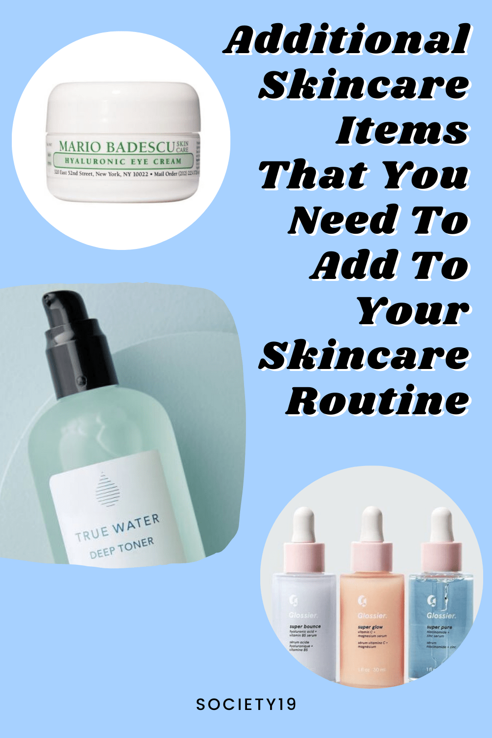 Additional Skincare Items That You Need To Add To Your Skincare Routine