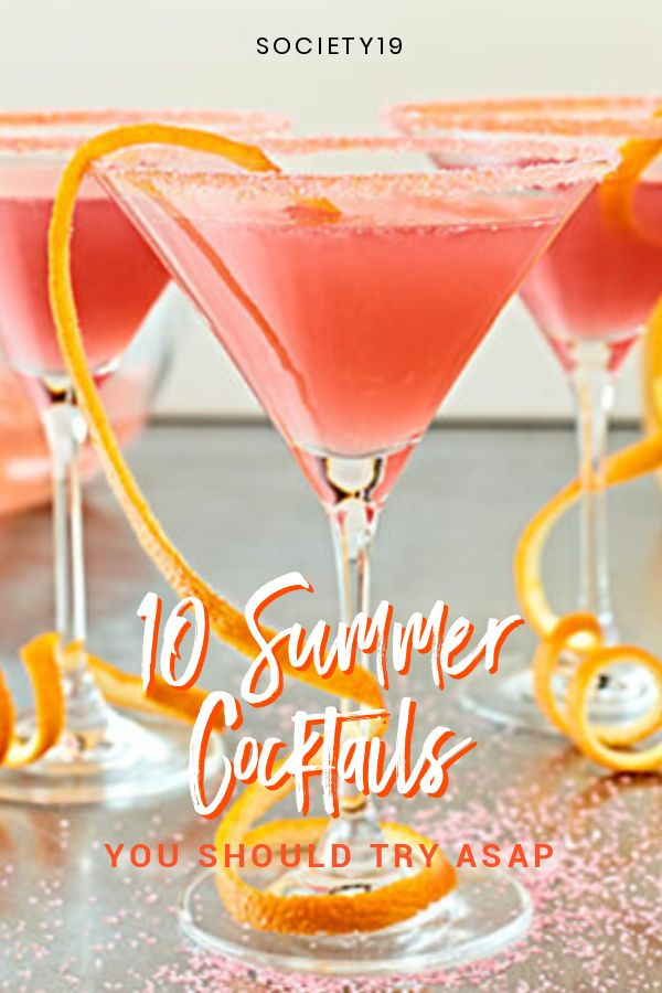 10 Summer Cocktails You Should Try ASAP