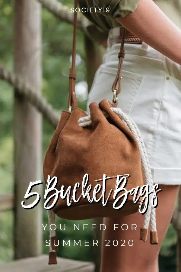 5 Bucket Bags You Need For Summer 2020