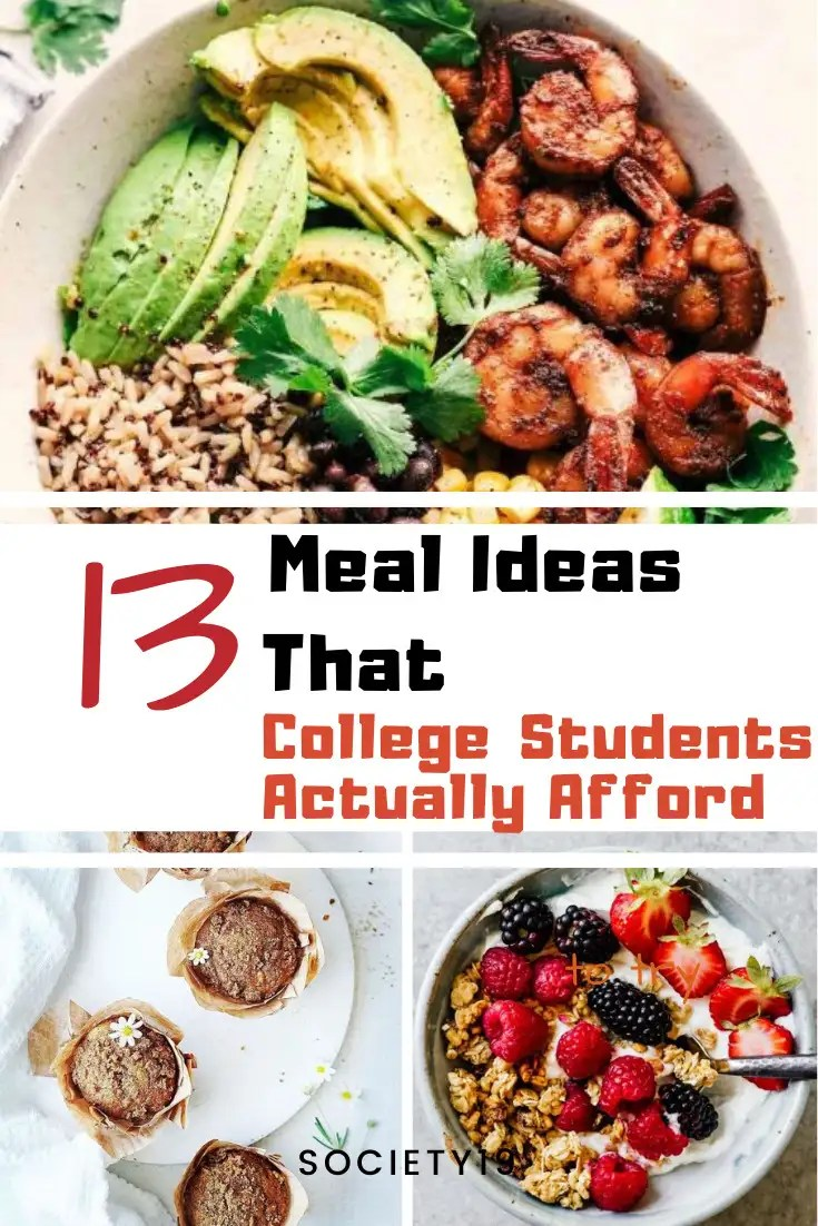 Meal Ideas, 13 Meal Ideas That College Students Can Actually Afford