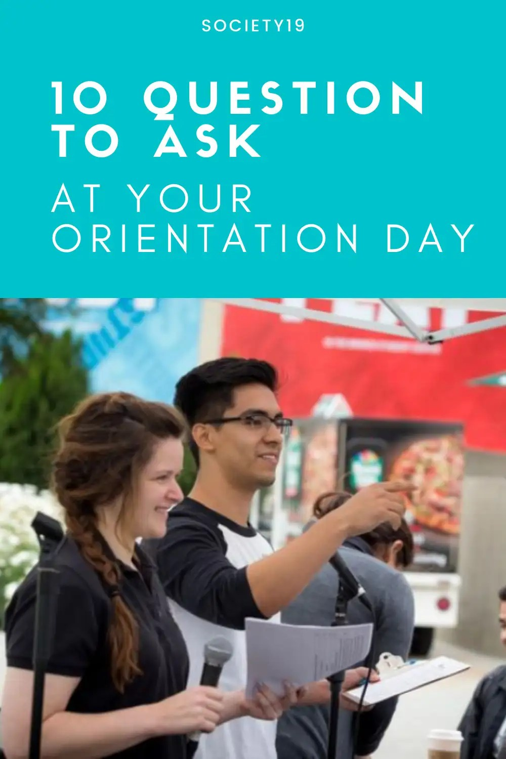 Orientation Day, 10 Question To Ask At Your Orientation Day