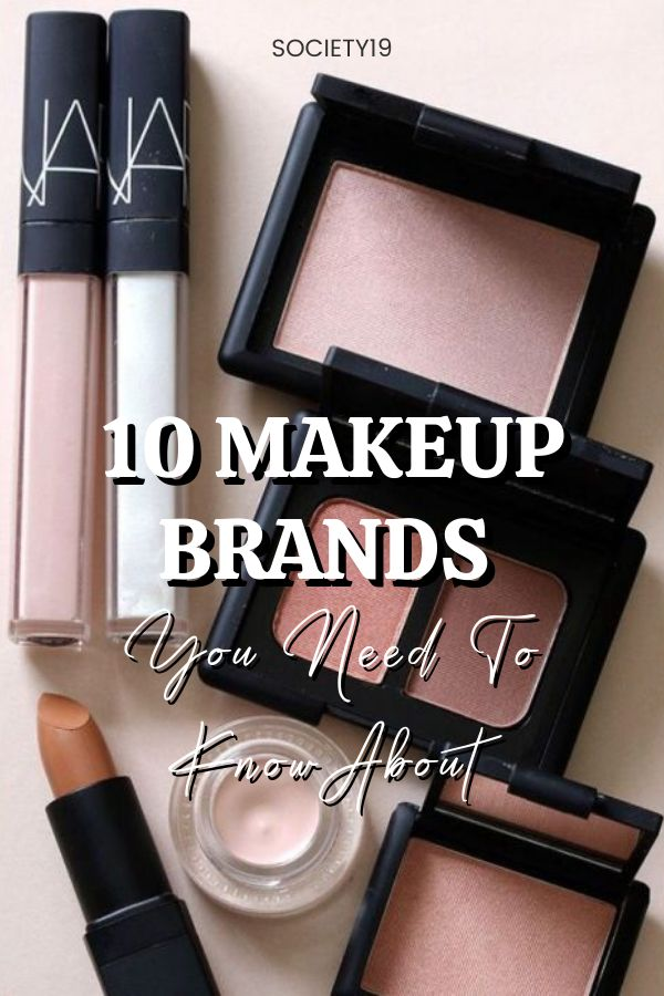 Makeup brand, 10 Makeup Brands You Need To Know About