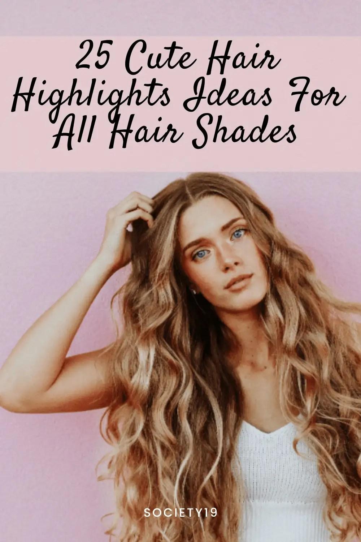 Hair Highlights, 25 Cute Hair Highlights Ideas For All Hair Shades