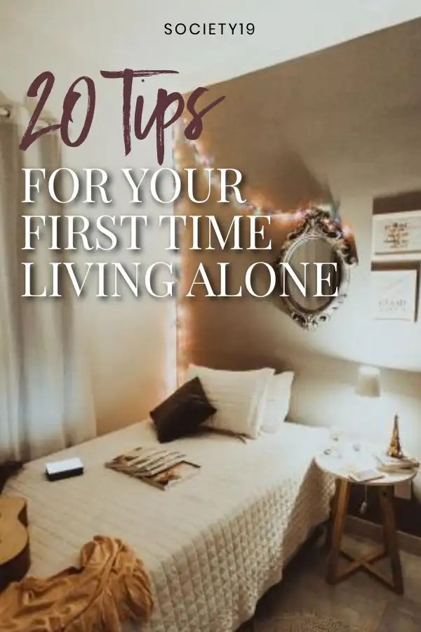 Living Alone, 20 Tips For Your First Time Living Alone