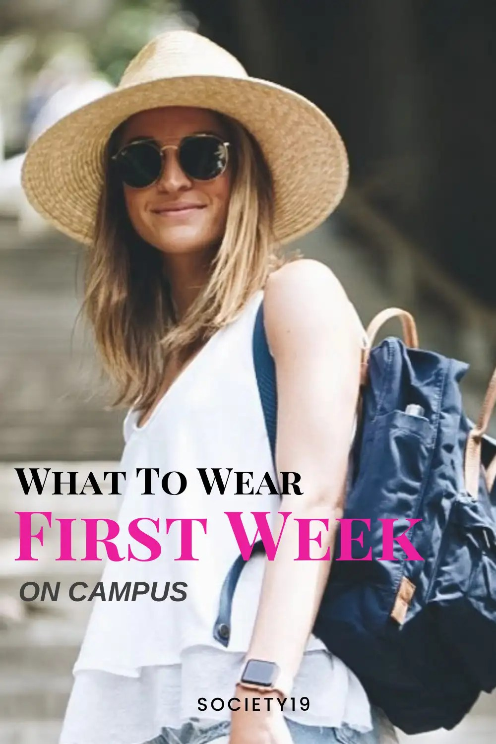 What To Wear For You First Week On Campus