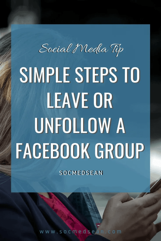 ANSWERED] How Do I Leave A Facebook Group And Will The Other