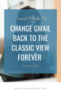 Steps for changing the look of Gmail back to the Classic View