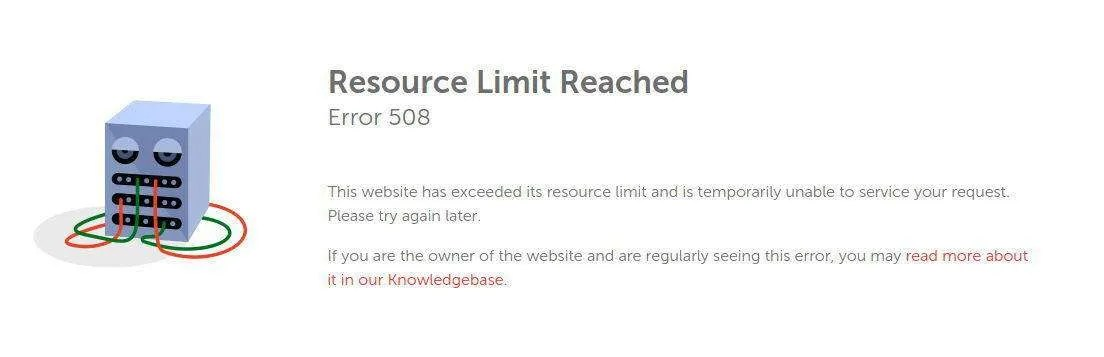 This error message indicates that your site has exceeded the allocated resources