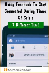 Tips for using Facebook to stay connected during times of crisis