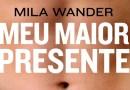 #Livro: Novo romance erótico de Mila Wander aborda um tórrido amor proibido
