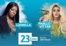 #Show: Ludmilla e Pabllo Vittar fazem show em São Paulo