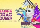"""#Concurso: Abertas as inscrições para o """"Concurso Cultural Rainha Drag Queen"""" do Milkshake Festival 2018"""