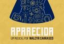 #Musical: Com texto de Walcyr Carrasco, 'Aparecida – Um Musical' estreia no Teatro Bradesco em março
