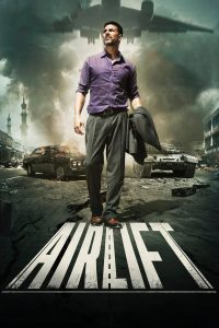 """Poster for the movie """"Airlift"""""""