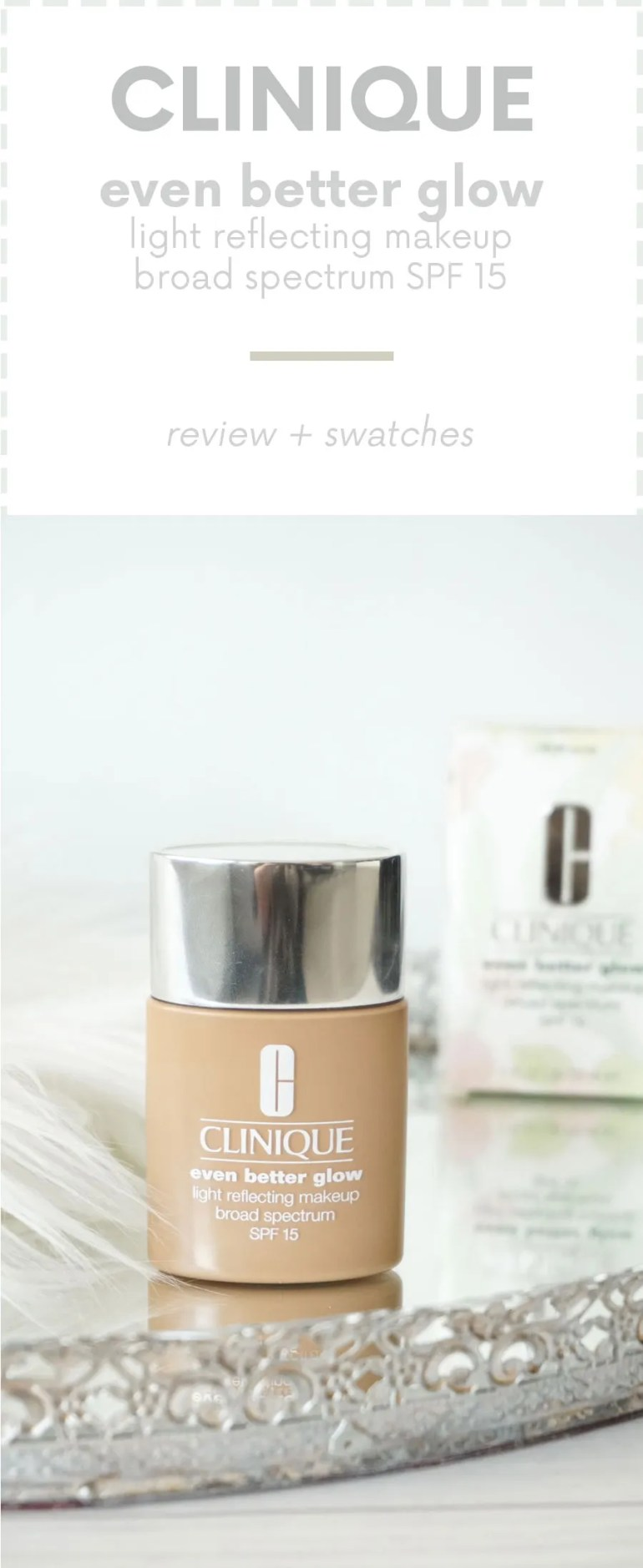 Clinique Even Better Glow Foundation
