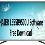 HAIER LE55B9500U Software Free Download