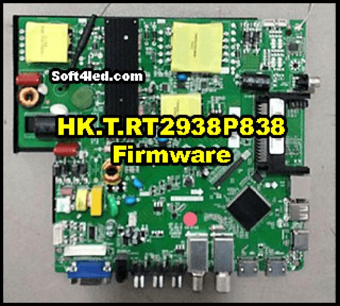 HK.T.RT2938P838 Firmware Free Download