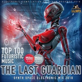 The Last Guardian: Synthwave Futuristic (2018)Synthwave, Synthspace, Electronic
