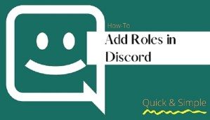 How to Add Roles in Discord - A Complete Tutorial [2021]