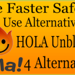4 Free Best Safe To Use Hola Alternatives