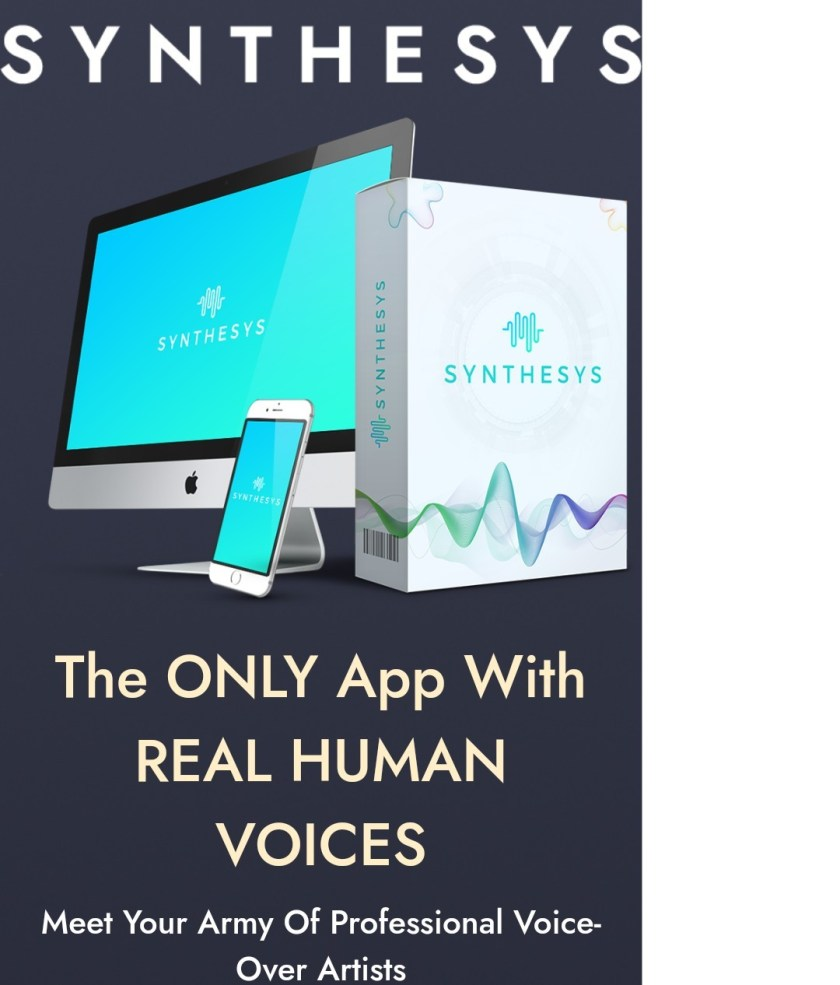 Synthesys – First-ever software that generates REAL HUMAN voice-overs!