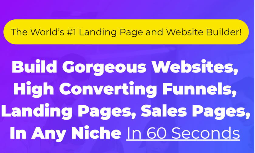 Create High Converting Sales Funnels,  Websites, Landing Pages, Blogs  In 60 Seconds in any Niche!