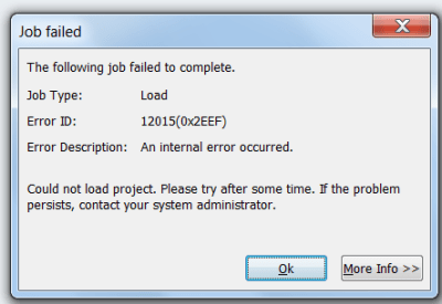 MS Project Error - The following job failed to complete Error ID 12015