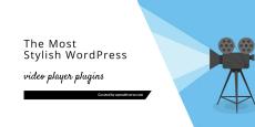Best WordPress Video Player Plugins 2019