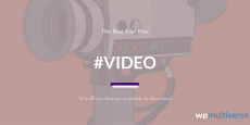 Best WordPress Video Themes 2019